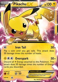 [C] Iron Tail: 30x damage. Flip a coin until you get tails. This attack does 30 damage times the number of heads. [L][C][C] Overspark: 50x damage. Discard all [L] Energy attached to this Pokémon. This attack does 50 damage times the number of Energy cards you discarded.