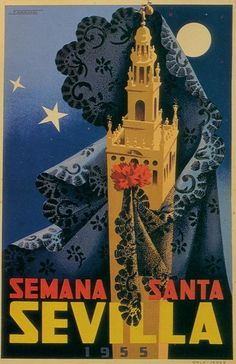 Semana Santa en Sevilla is only a few months away! Tourism Poster, Poster Ads, Illustrations Vintage, Illustrations Posters, Travel Ads, Travel And Tourism, Vintage Advertisements, Vintage Ads, Spanish Posters