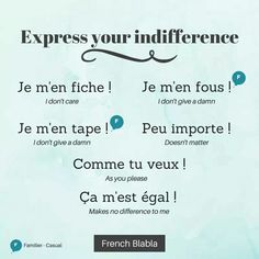 """RT If you don't care, use these French expressions to show it! French Slang, French Verbs, French Grammar, French Phrases, English Grammar, French Words Quotes, Basic French Words, How To Speak French, Learn French"