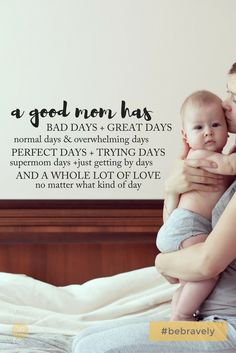 """A good mom has bad days and great days, normal days and overwhelming days, perf. - ""A good mom has bad days and great days, normal days and overwhelming days, perfect days and tryi - New Mom Quotes, Son Quotes, Mother Quotes, Quotes For Kids, Life Quotes, Daughter Quotes, Qoutes, Bad Parenting Quotes, Parenting Advice"