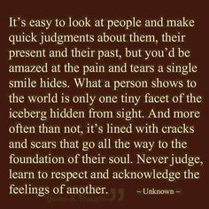 Discover and share Before Judging Others Quotes. Explore our collection of motivational and famous quotes by authors you know and love. Life Quotes Love, Great Quotes, Quotes To Live By, Inspirational Quotes, Random Quotes, Awesome Quotes, Mommy Quotes, Change Quotes, Meaningful Quotes