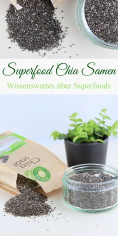 Wissenswertes über Superfoods - #2 Superfood Chia Samen - Chiasaat, chia seeds, chia pudding, healthy, gesund, Chiasamen