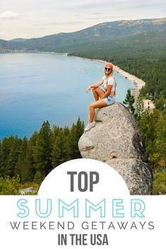 Top Summer Weekend Getaways in the USA