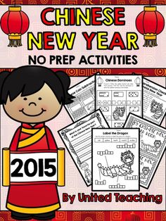 Chinese New Year No Prep Activities 2015 Edition >> Lots of fun and interactive no prep printable to celebrate the Chinese New Year.