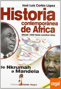 "LIBRO: ""Historia Contemporánea De África"" de José Luis Cortés López,  978-84-7295-139-6"