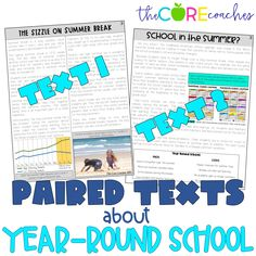 Fact-based paired texts differentiated for students on an engaging topic- year round school vs. long summer breaks