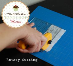 Moda Bake Shop: Moda Bake Shop Basics: Rotary Cutting