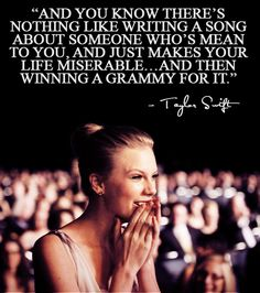 "Dear critic who trashed on Taylor a couple of years back, thank you for inspiring ""mean."" PS: you should've known. ;)"