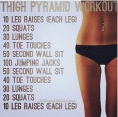 Thigh pyramid workout