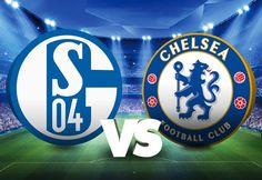 Champions League: Schalke 04 vs Chelsea