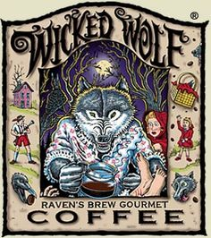 image of a wolf with a pot of coffee, a deceased grannie in the forground and Little Red Riding Hood in the background, art by Alaskan artist Ray Troll I Love Coffee, My Coffee, Coffee Shop, Coffee Lovers, Coffee Company, Coffee Break, Morning Coffee, Halloween Labels, Halloween Art