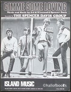 The Spencer Davis Group.Steve Winwood was just 18 yrs old when he scored his first Top Ten hit with this song. Rock N Roll Music, Rock And Roll, The Spencer Davis Group, Concert Posters, Rock Posters, Art Posters, Steve Winwood, 60s Music, Island Records