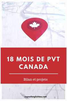 Bilan de 18 mois de PVT Canada et projets Working Holiday Visa, Working Holidays, Pvt Canada, Info Canada, English Tea, Tea Blog, Travel, Canada Travel, Canada Landscape