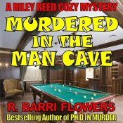 Murdered in the Man Cave is an auidio cozy mystery novel by bestselling crime writer R. Barri Flowers. In the first book of this exciting new cozy series, Riley Reed has a popular blog offering advice on home décor and renovation and does part-time consulting work in Cozy Pines, Oregon. When Riley is asked by an old flame, Brent London, a bestselling mystery writer, to help him spruce up his man cave as a newly single man, she readily accepts the assignment.