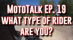"""[ CBR500R MOTOTALK ] Episode 19 """"What kind of rider are you"""""""
