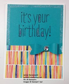 It's Your Birthday! Stampin Up's new Bow punch makes it so easy to add a fun touch to a card.  - #JBStampers