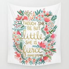 Buy Little & Fierce by Cat Coquillette as a high quality Wall Tapestry. Worldwide shipping available at Society6.com. Just one of millions of products available.
