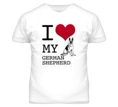 I Love My German Shepherd Dog Breed T Shirt on Etsy, $17.50