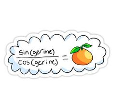 'tan(gerine)' Sticker by ria-draws Stickers Cool, Meme Stickers, Tumblr Stickers, Printable Stickers, Laptop Stickers, Use E Abuse, Aesthetic Stickers, Mood Pics, Transparent Stickers