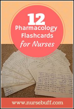 Here are 12 informative and enlightening Pharmacology flashcards that nurses will find very handy.