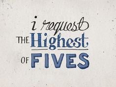 Because today is starting out awesome! (I request the highest of fives via Inspiration)