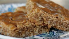 Oatmeal Butterscotch Bars.  DELICIOUS!!!  Very sweet though so cut them into small pieces :)