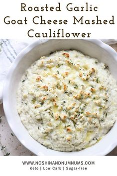 This Roasted Garlic & Goat Cheese Mashed Cauliflower is the ultimate in creamy savory side dishes. If youre eating low carb or keto or simply want to switch it up you wont miss the potatoes in this luxurious version of the classic comfort food. Goat Cheese Recipes, Keto Recipes, Cooking Recipes, Healthy Recipes, Healthy Food, Low Carb Side Dishes, Comfort Food, Roasted Garlic, Low Carb Keto