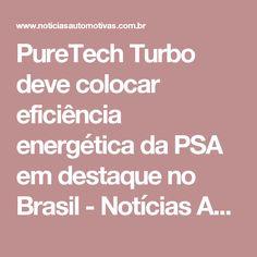 PureTech Turbo deve colocar eficiência energética da PSA em destaque no Brasil - Notícias Automotivas