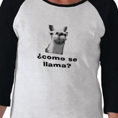 llama, como se llama? tshirt