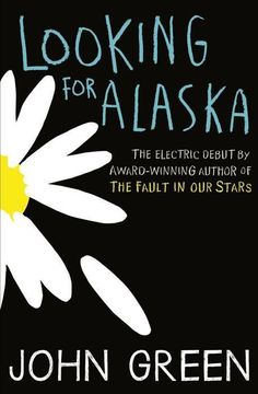 Looking for Alaska by John Green | 26 Contemporary Books That Should Be Taught In High School