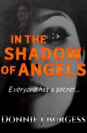 In the Shadow of Angels by Donnie J Burgess - Temporarily FREE! @OnlineBookClub