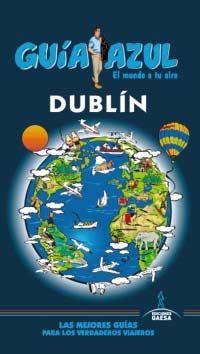 Dublin  Cabrera, Daniel Editor: Gaesa Fecha de pub.: 2014