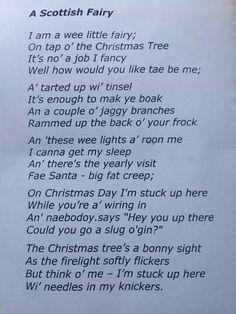 Aye, A Scottish Christmas Fairy Funny Christmas Poems, Christmas Humor, Christmas Lyrics, Christmas 2017, Christmas Stuff, Christmas Themes, Scottish Poems, Scottish Sayings, Scottish Quaichs