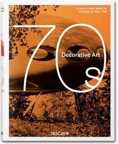 Decorative Art 70s. TASCHEN Books (Klotz, TASCHEN 25 Edition)