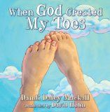 When God Created my Toes- such an adorable book! My son loves it :)