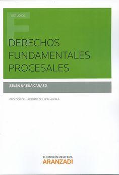 Derechos fundamentales procesales / Belén Ureña Carazo, 2014