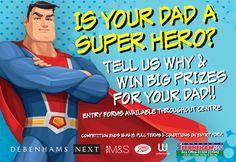 Is Your Dad a Superhero?   Fareham Shopping Centre