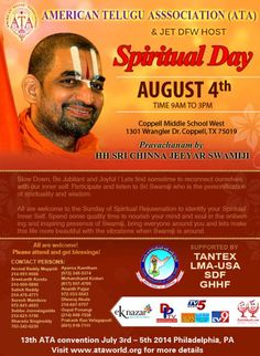 ATA (American Telugu Association)  & JET DFW is hosting a spiritual day With His Holiness Sri Chinna Jeeyar Swamiji. This event is on August 4th 2013. Check the poster for more details.