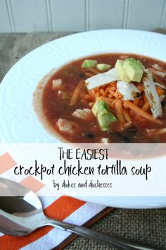 the easiest crockpot chicken tortilla soup #ad #CansGetYouCooking #NationalCannedFoodMonth