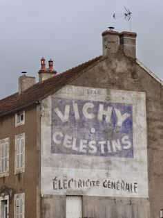 VICHY CELESTINS ghost sign in France