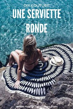 This summer, we are sewing a round beach towel! Diy Couture, Couture Sewing, Beach Towel, Beach Mat, Creation Couture, Relaxing Day, Summer Diy, Marie Claire, Diy Clothes