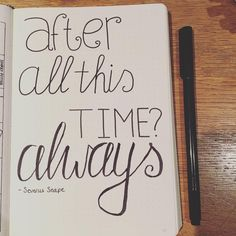 """After all this time?"" ""Always."" ❤️ #quote #harrypotter #severussnape #dutchbulletjournal #bulletjournal #bulletjournaljunkies #bujo #bulletjournaling"