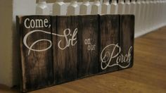 Come sit on our porch sign hand painted pallet by WordsofPurpose