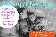 Click here to get your FREE guide; Adding A Newborn: Discover 3 Life-Changing Strategies for Adding A Newborn to your Family: http://addinganewborn.kiddokorner.com/