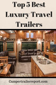 Top 5 Best Luxury Travel Trailers in 2018 Market. The best thing about going on a trip in a travel trailer is that you can take a break exactly when and where 5th Wheel Travel Trailers, Travel Trailer Living, New Travel Trailers, Travel Trailer Remodel, Vintage Campers Trailers, Rv Trailers, Luxury Rv Living, Luxury Campers, Rv Motorhomes