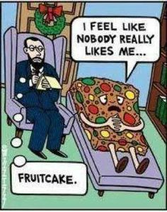 Fruitcake humor | #funny #holiday