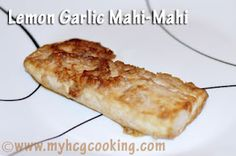 HCG Diet Phase 2 Lemon Garlic Mahi-Mahi 4 oz Mahi Mahi 3-4 cloves garlic smashed 1-2 T lemon juice 1 T liquid Braggs Mix items and put over fish.  Bake 350 for 20 minutes.
