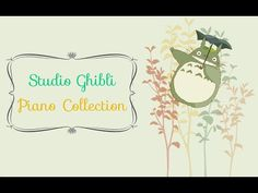 Relaxing Piano 29 Songs Studio Ghibli Complete Collection - YouTube