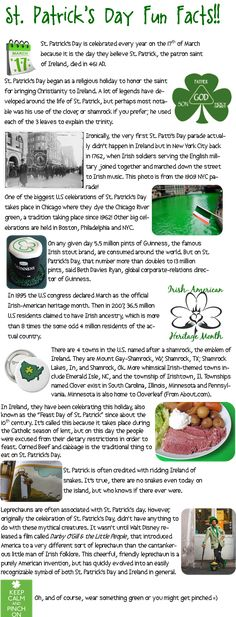 This worksheet is a list of fun facts that all students should know about St. Patrick's Day. The teacher can use this in the classroom to teach students about things that they will not typically learn when learning about St. Patrick's Day. Because these are fun facts students can are more likely to be interested learning them.