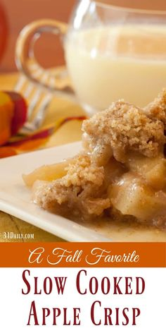 A Favorite Fall Classic: Slow-Cooked Apple Crisp - 31 Daily Crock Pot Desserts, Slow Cooker Desserts, Slow Cooker Recipes, Gourmet Recipes, Delicious Desserts, Crockpot Recipes Desserts Apple, Crock Pot Apple Dessert, Uk Recipes, Dishes Recipes